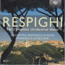 RESPIGHI - THE COMPLETE ORCHESTRAL MUSIC 8CD FRANCESCO LA VECCHIA