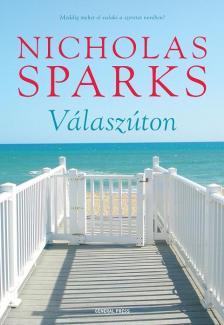 Nicholas Sparks - Válaszúton - DEDIKÁLT