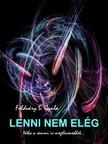 Gyula Földváry S. - Lenni nem elég [eKönyv: pdf, epub, mobi]