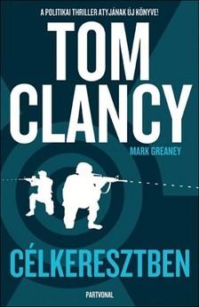 Tom Clancy - Célkeresztben [eKönyv: epub, mobi]