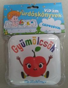 - Gyümölcsök - Vidám fürdőskönyvek csipogóval