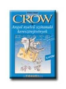 VILLÁNYI EDIT (SZERK.) - Crow Travel - utazás - angol