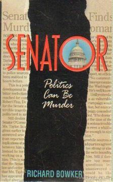 Bowker, Richard - Senator [antikvár]