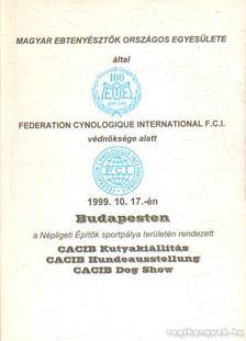 CACIB Kutyakiállítás 1999.10.17 [antikvár]