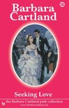 Barbara Cartland - Seeking Love [eKönyv: epub,  mobi]
