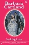 Barbara Cartland - Seeking Love [eKönyv: epub, mobi]