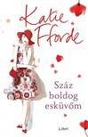 Katie Fforde - Száz boldog esküvőm [eKönyv: epub,  mobi]