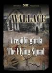 Edgar Wallace - A repülő gárda - The Flying Squad [eKönyv: epub, mobi]