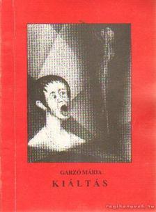 Garzó Mária - Káltás (dedikált) [antikvár]
