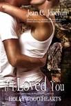 Joachim Jean - If I Loved You (Hollywood Hearts,  #1) [eKönyv: epub,  mobi]