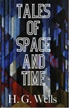 H.G. Wells - Tales of Space and Time [eKönyv: epub,  mobi]