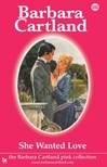Barbara Cartland - She Wanted Love [eKönyv: epub,  mobi]