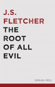 Fletcher J.S. - The Root of all Evil [eKönyv: epub, mobi]