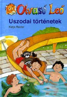 Katja Reider - USZODAI TÖRTÉNETEK - OLVASÓ LEÓ -
