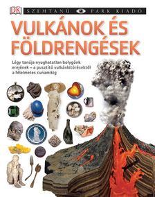 - - Vulkánok és földrengések