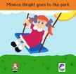 Books Cedar - Monica Bright goes to the Park [eKönyv: epub,  mobi]