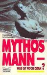 SCHINDLER, THOMAS - Mythosmann - Was ist noch dran? [antikvár]