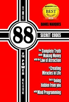 Marques Daniel - The 88 Secret Codes of the Power Elite [eKönyv: epub, mobi]