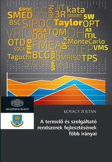 Kovács Zoltán - A termelő és szolgáltató rendszerek fejlesztésének főbb irányai