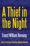 Hornung Ernest William - A Thief in the Night [eKönyv: epub,  mobi]