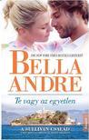 Bella André - TE VAGY AZ EGYETLEN<!--span style='font-size:10px;'>(G)</span-->