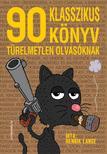 Henrik Lange - 90 klasszikus könyv türelmetlen olvasóknak<!--span style='font-size:10px;'>(G)</span-->