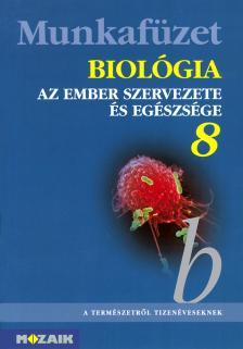 - MS-2814T BIOLÓGIA MF. 8./AZ EMBER SZERVEZETE