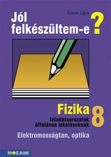 MS-2498 FIZIKA 8. - JÓL FELKÉSZÜLTEM-E?