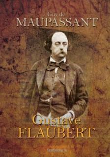 Maupassant Guy De - Flaubert [eKönyv: epub, mobi]