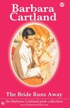 Barbara Cartland - The Bride Runs Away [eKönyv: epub,  mobi]
