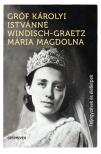 Gróf Károlyi Istvánné Windisch-Graetz Mária Magdolna - Feljegyzések és életképek<!--span style='font-size:10px;'>(G)</span-->