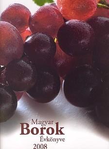 - Magyar borok évkönyve 2008.