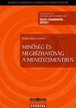 Kövesi János szerk. - Minőség és megbízhatóság a menedzsmentben [eKönyv: pdf]<!--span style='font-size:10px;'>(G)</span-->