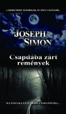 Joseph Simon - Csapdába zárt remények