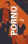 Irvine Welsh - Pornó - Trainspotting 2. [eKönyv: epub,  mobi]