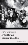 Stanard Mary - The Story of Bacon's Rebellion [eKönyv: epub,  mobi]