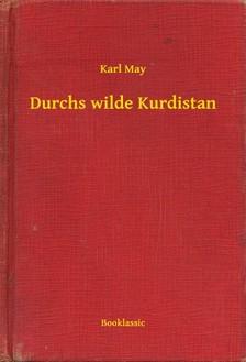 Karl May - Durchs wilde Kurdistan [eKönyv: epub, mobi]