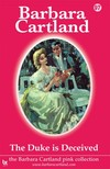 Barbara Cartland - The Duke Is Deceived [eKönyv: epub,  mobi]