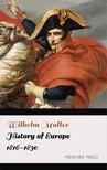 Muller Wilhelm - History of Europe 1816-1830 [eKönyv: epub, mobi]