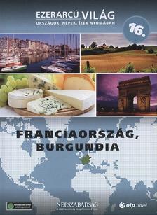 Jacqueline Wilson - FRANCIAORSZÁG, BURGUNDIA - EZERARCÚ VILÁG 16.