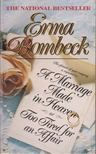 Bombeck, Erma - A Marriage made in heaven or too tired for an affair [antikvár]