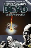 - The Walking Dead Élőhalottak 9. - Túlélők