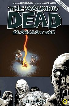 The Walking Dead Élőhalottak 9. - Túlélők