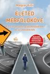 Kitti Magyar - Életed Mérföldköve [eKönyv: pdf]