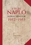 MÁRAI SÁNDOR - A teljes napló 1952-53<!--span style='font-size:10px;'>(G)</span-->