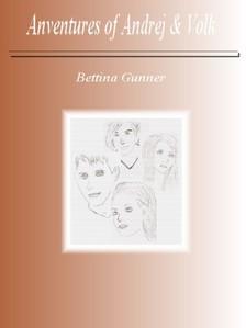 Gunner Bettina - Adventures of Andrej and Volk [eKönyv: pdf, epub, mobi]