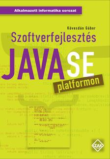 Kövesdán Gábor - Szoftverfejlesztés JavaSE platformon