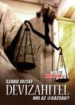Szabó József - Devizahitel - Hol az (i)gazság?