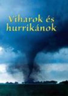 BONE, EMILY-KING, COLIN - Kis könyvtár - Viharok és hurrikánok