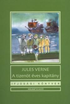 Jules Verne - A TIZENÖT ÉVES KAPITÁNY - IFJÚSÁGI KÖNYVEK